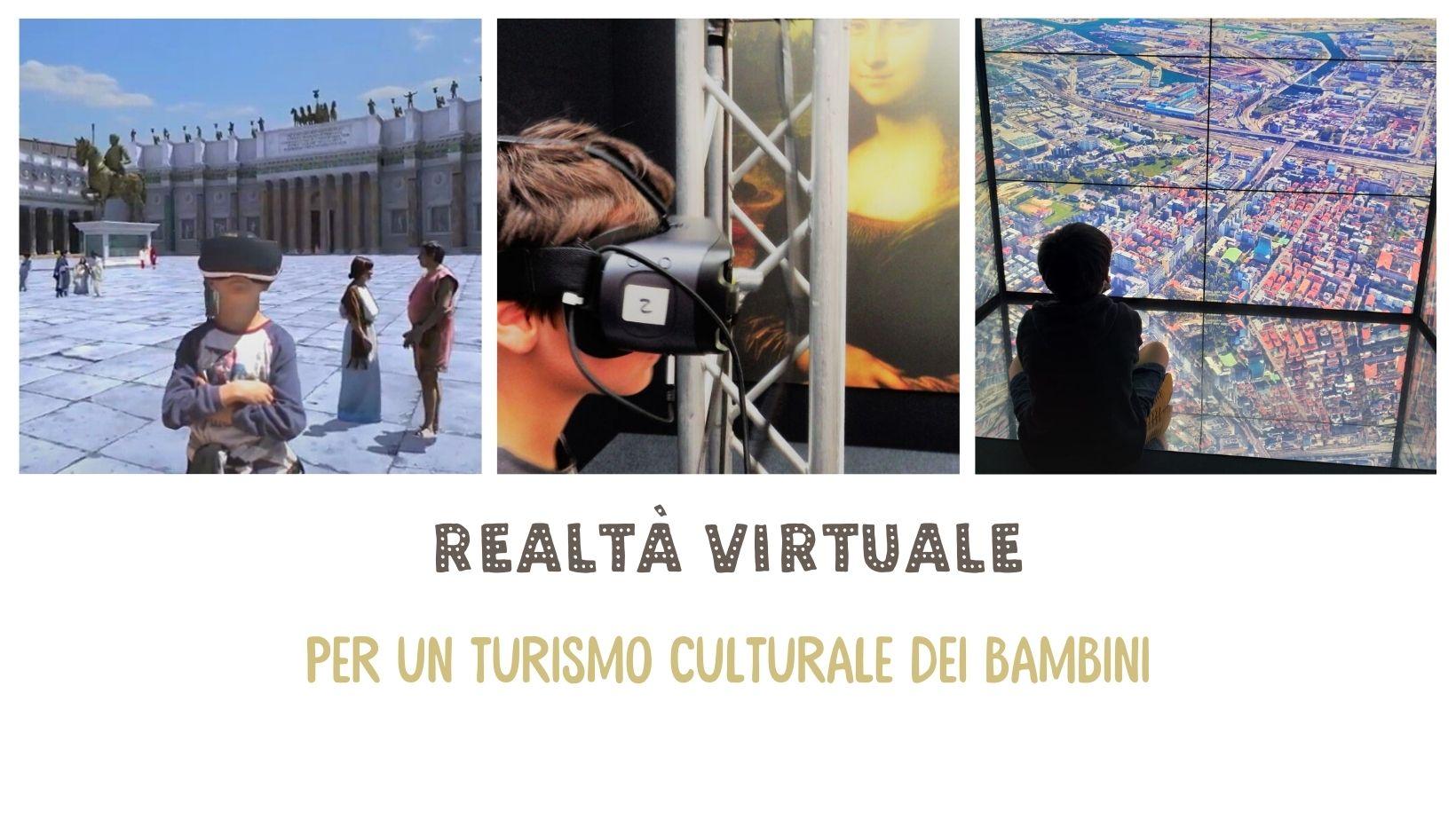 Realtà virtuale per un turismo culturale bambini (1)