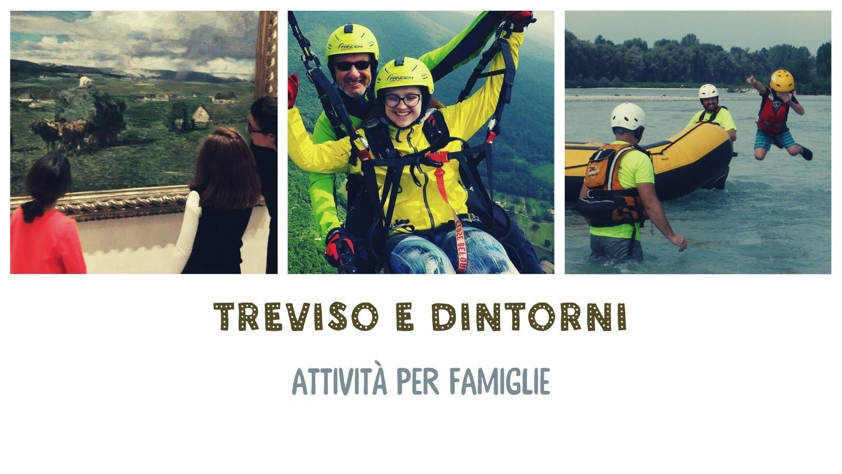 Treviso e dintorni attività famiglie